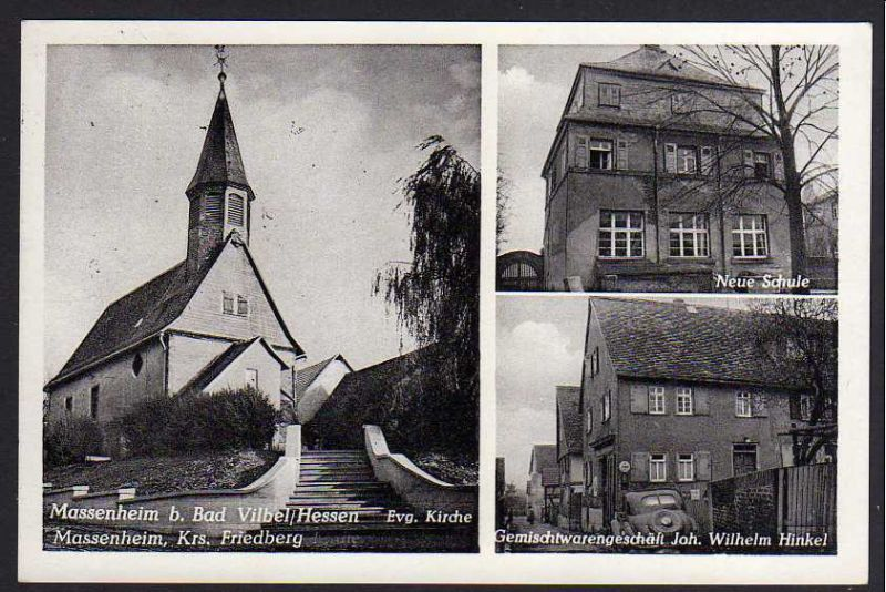 Ansichtskarte Massenheim b Bad Vilbel Kirche Schule Geschäft