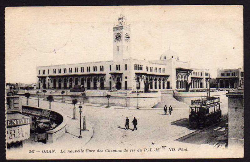 Ansichtskarte Oran La nouvelle Gare d Chemins P.-L.-M. 1918