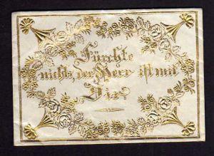 Taufbrief Fürchte nichts, der Herr ist mit Dir  1857 Patenbrief goldgeprä
