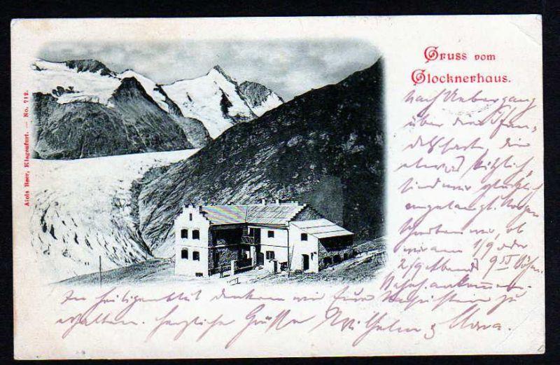 Ansichtskarte Glocknerhaus Heiligenblut 1898