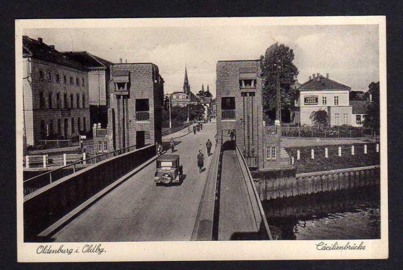 Ansichtskarte  Oldenburg i. Oldbg. Cäcilienbrücke 1937 Verischerung Öffentliche Lebe
