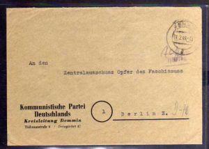 B313 SBZ Brief Gebühr bezahlt 1945 Demmin Kommunistische Partei an Zentralaussch