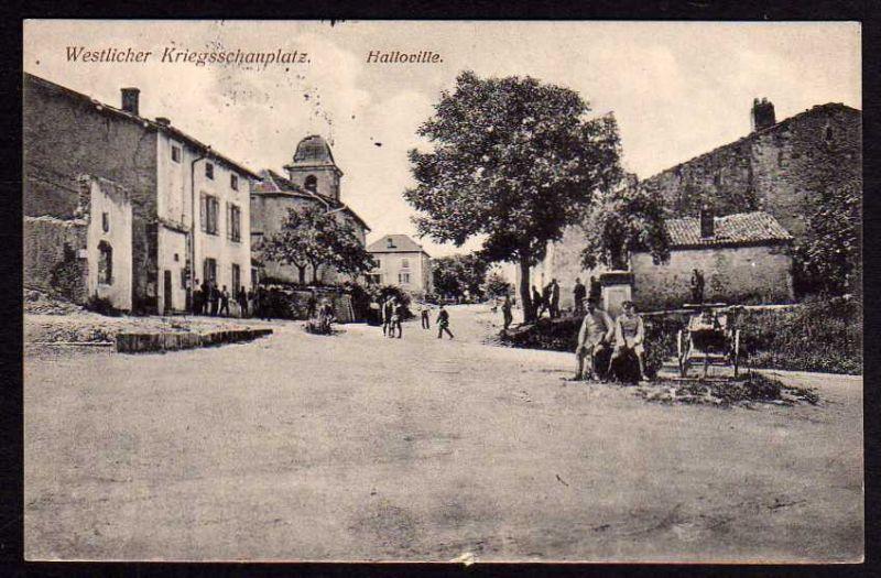 Ansichtskarte Haileweiler Halloville 1916 Kriegsschauplatz