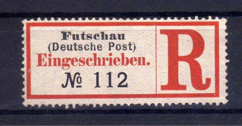 Kolonien Einschreiben R Zettel Futschau (Deutsche Post)