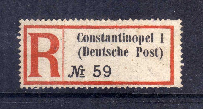 Kolonien Einschreiben R Zettel Türkei Constantinopel 1 R links Eingeschri