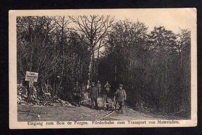 Ansichtskarte Bois de Forges Feldbahn Förderbahn zum Transport von Materialien 1916