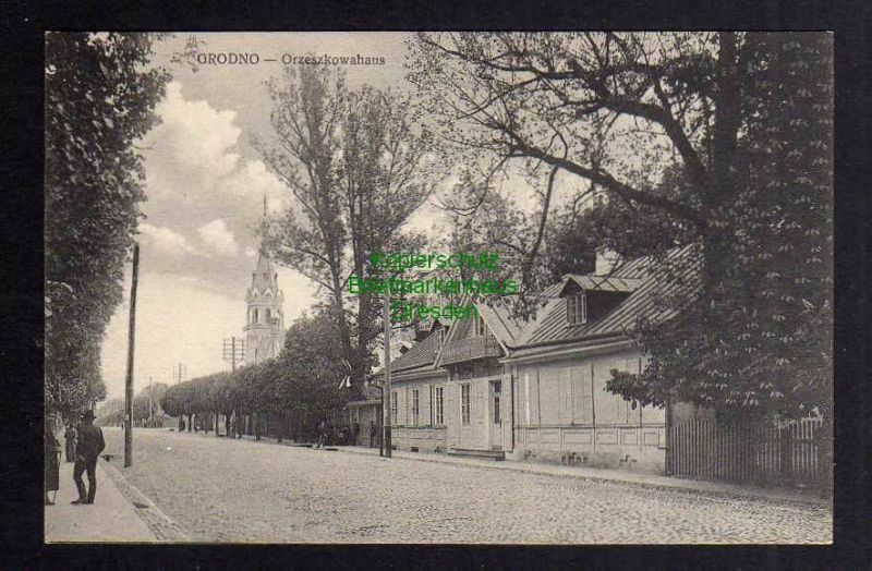 Ansichtskarte Grodno um 1914 Orzeszkowahaus Kirche 0