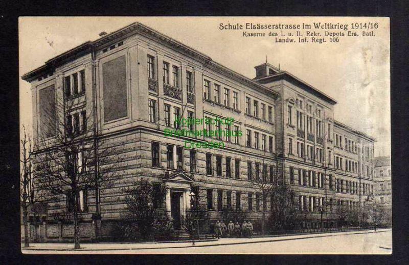 Ansichtskarte Leipzig 1916 Schule Elsässerstrasse im Weltkrieg 1914 / 16 Kaserne Inf 0