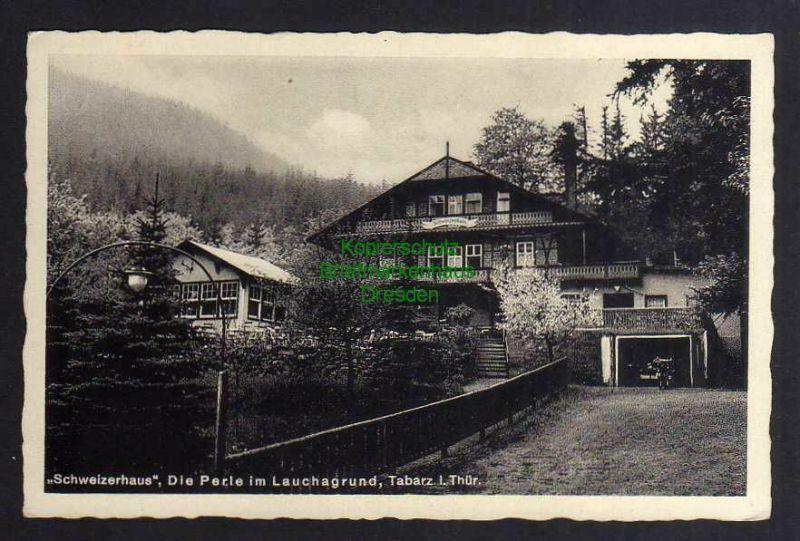 Ansichtskarte Tabarz i. Thür. Lauchagrund Schweizerhaus 1938 0