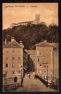 Ansichtskarte Ljubljana Laibach 1917 Zensur Pod tranco