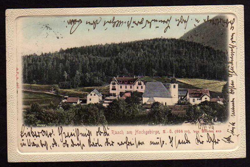 Ansichtskarte Raach am Hochgebirge Post Gloggnitz 1904