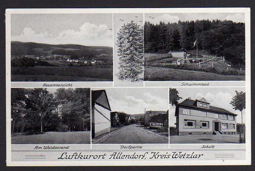 Ansichtskarte Allendorf Kr. Wetzlar Schwimmbad Schule 1942 Schwimmbad Dorfstraße