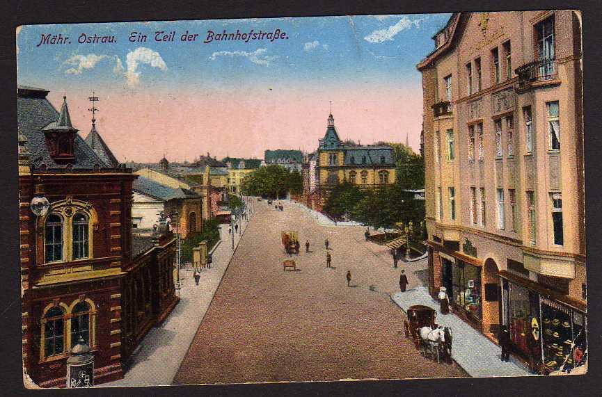 Ansichtskarte Ostrava Mährisch-Ostrau 1915 Bahnhofstraße Feldpost K.D. Feldpostamt