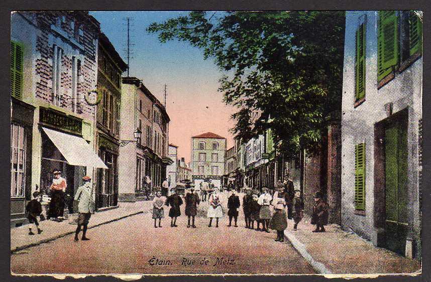 Ansichtskarte Etain Lothringen Rue de Metz 1917