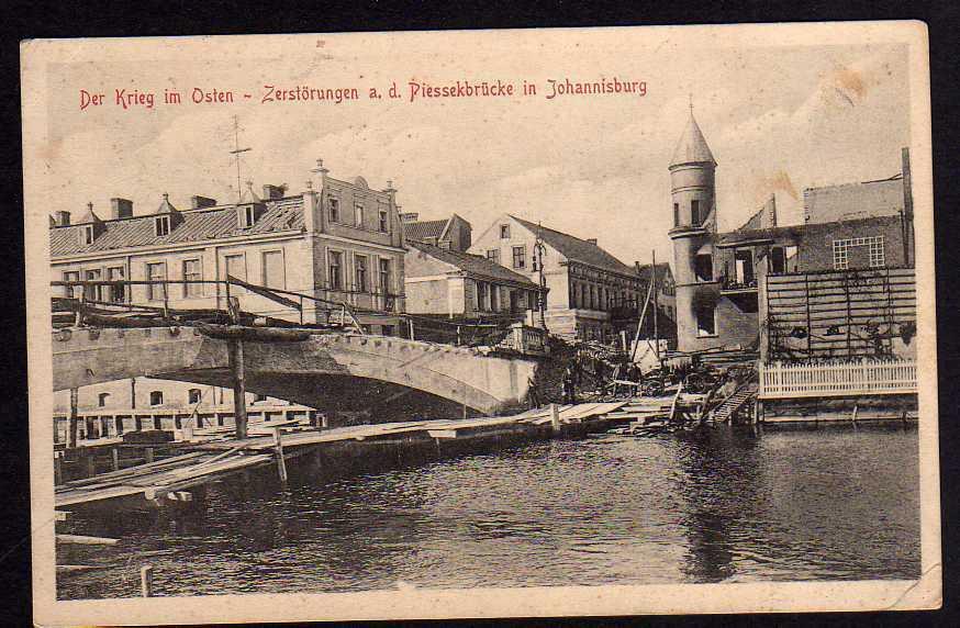 Ansichtskarte Johannisburg Ostpreußen Pisz Zerstörung a.d Piessekbrücke Feldpost 1915
