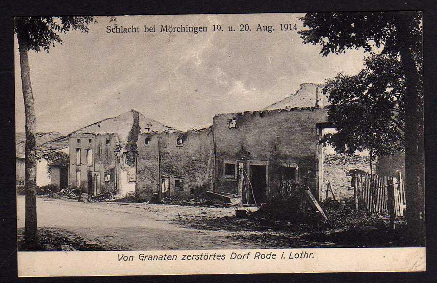 Ansichtskarte Rode i. Lothr. Schlacht b. Mörchingen Morhange 1914