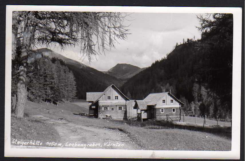Ansichtskarte Leobengraben Kärnten Steigerhütte Fotokarte