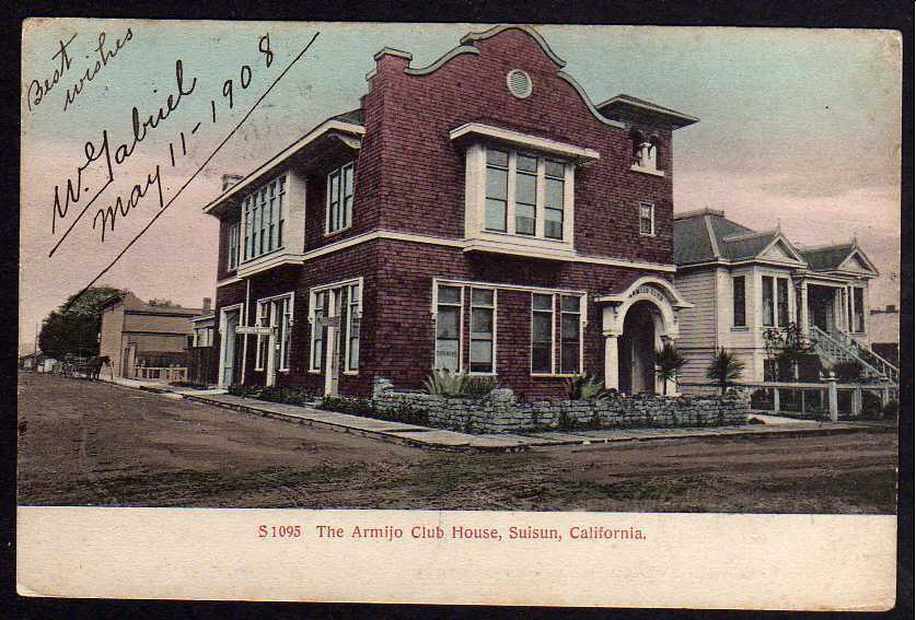 Ansichtskarte Suisun City The Armijo Club House 1908  Solano County Kalifornien USA