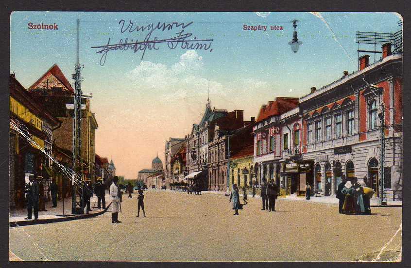 Ansichtskarte Szolnok Szapary utca 1918 Feldpost Oppeln