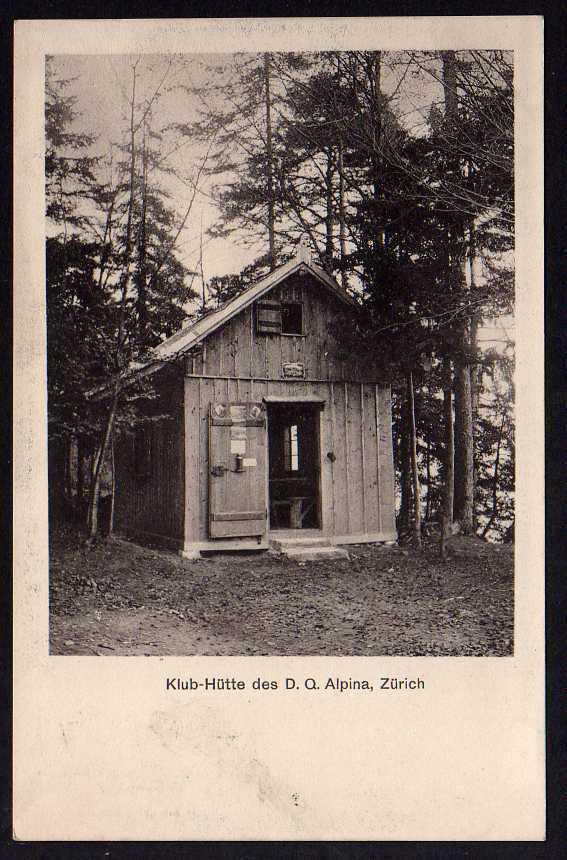 Ansichtskarte Klub Hütte des D.Q. Alpina Zürich 1920