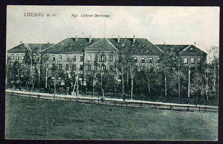 Ansichtskarte Loebau W.-Pr. Lehrer Seminar um 1915