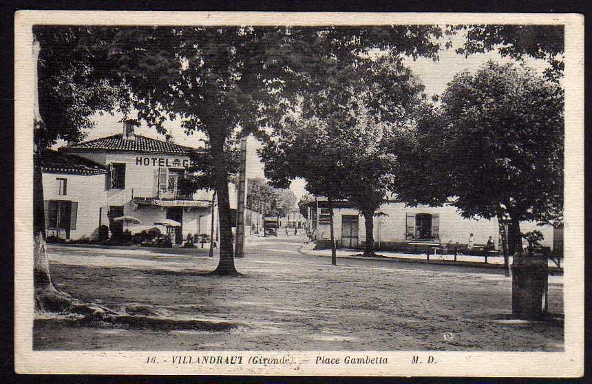 Ansichtskarte Gironde Villandraut Place Gambetta Hotel um 1930