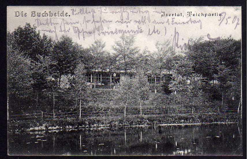 Ansichtskarte Buchheide Isertal Teichpartie 1907 gelaufen