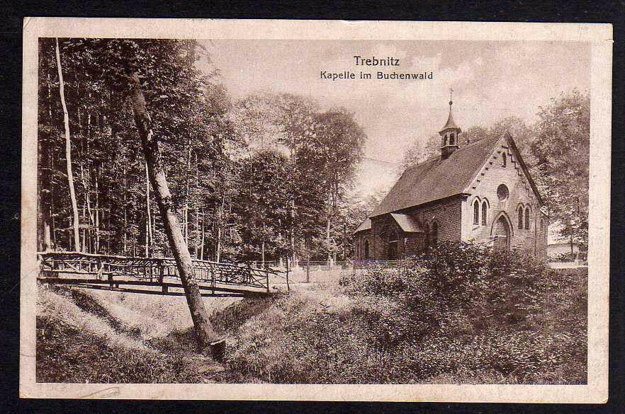Ansichtskarte Trebnitz Schlesien Kapelle im Buchenwald 1917