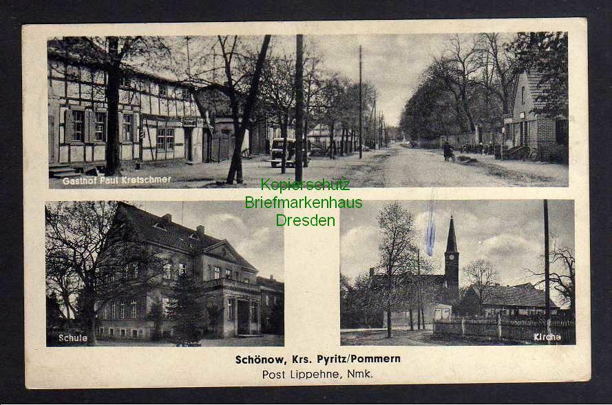 Ansichtskarte Schönow Krs. Pyritz Pommern Post Lippehne Nmk. Gasthof Schule Kirche D