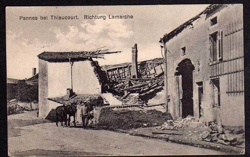 Ansichtskarte Pannes bei Thiaucourt Ruine 1915 Feldpost