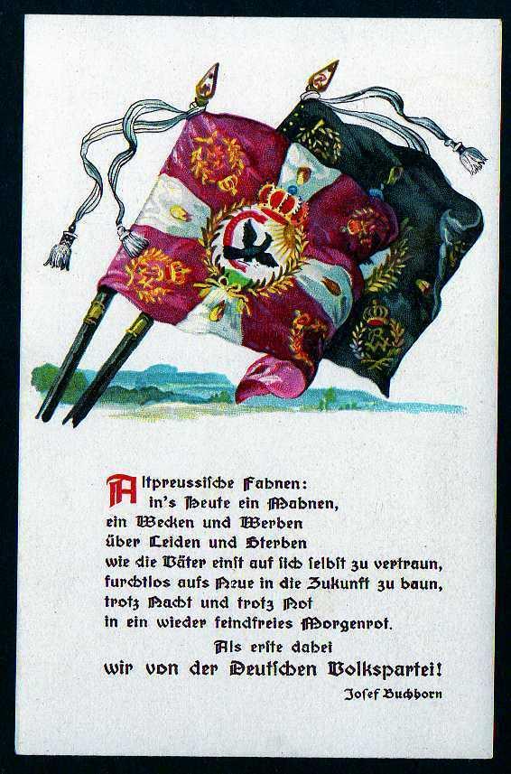 Ansichtskarte Altpreussische Fahnen Spruch Lied Gedicht Deutsche Volkspartei Josef