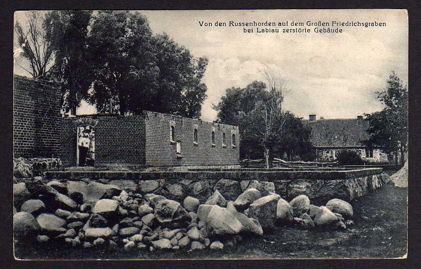 Ansichtskarte Labiau Polessk Friedrichsgraben zerstörte Gebäude 1916 Feldpost