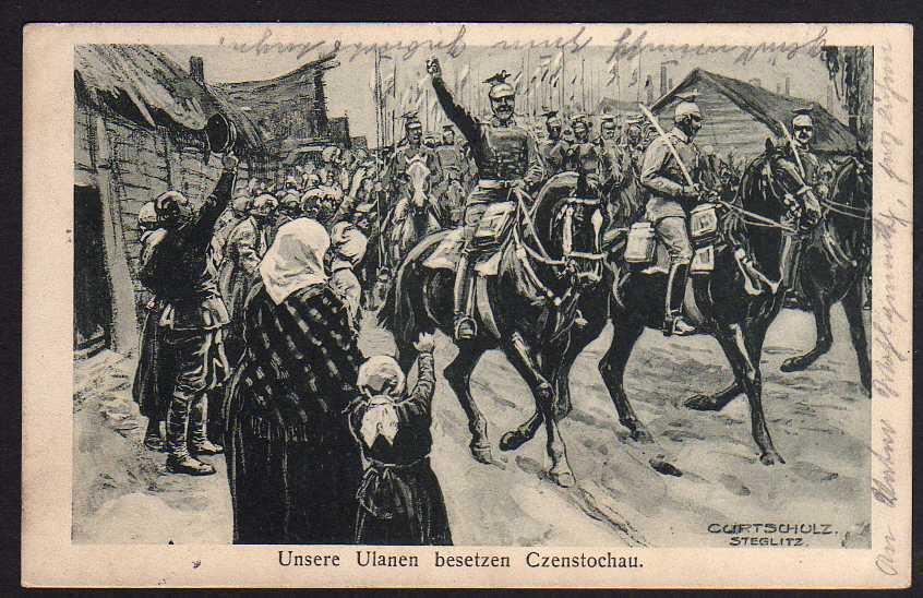 Ansichtskarte Ulanen besetzen Czenstochau 1915 Czestochowa Künstlerkarte