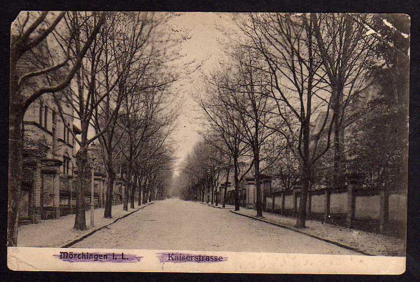 Ansichtskarte Mörchingen I.L. Kaiserstrase 1917 Morhange Feldpost