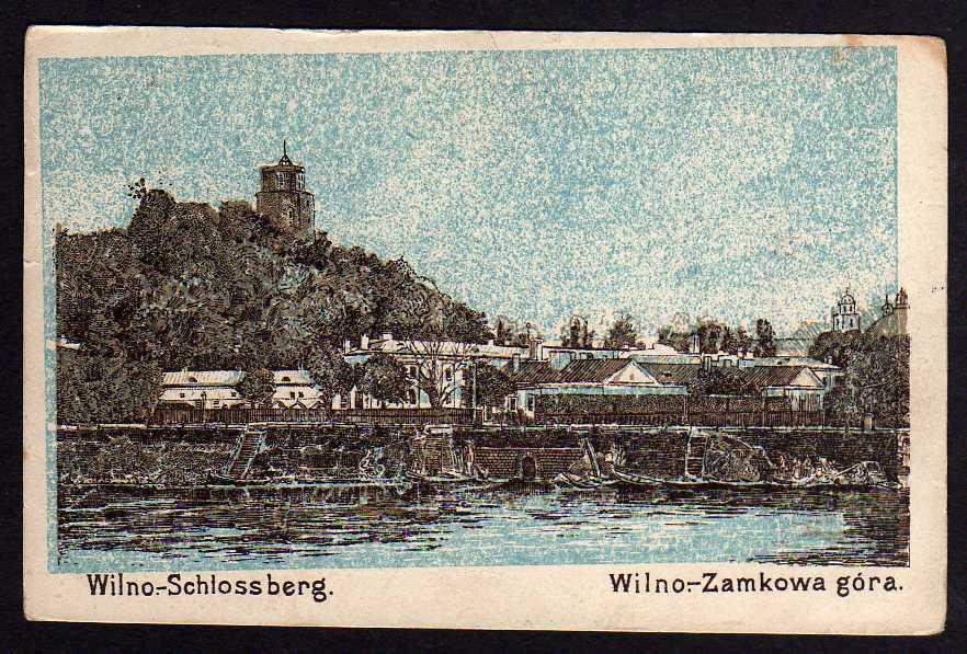 Ansichtskarte Wilno Vilnius Schlossberg Zamkowa gora 1916 Feldpost