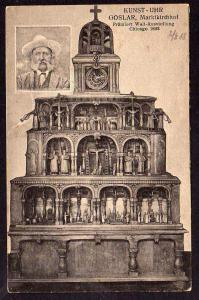 Ansichtskarte Goslar 1918 Marktkirchhof Kunst Uhr prämiert Chicago 1893