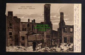 Ansichtskarte Kalisz Kalisch Ruinen Roßmarkt Zensur 1915 Geprüft Zu befördern
