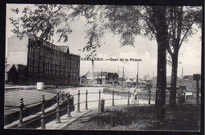 Ansichtskarte Charleroi Quai de la Prison Karolingen