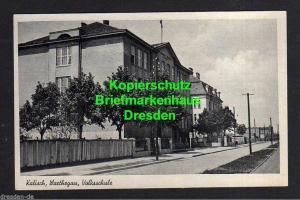 Ansichtskarte Kalisch Kalisz Warthegau Volksschule um 1940