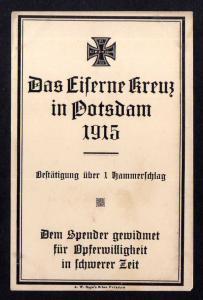 Ansichtskarte Das Eiserne Kreuz in Potsdam 1915 Bestätigung über 1 Hammerschlag