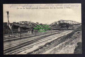 Ansichtskarte Vilnius Wilna 1917 von Russen gesprengte Strassenbrücke Eisenbahn