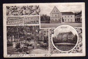 Ansichtskarte Knauthain 1922 Schloss Obstweinschänke Gasthof am Park