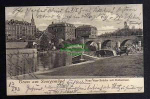 Ansichtskarte Saargemünd Sarreguemines Neue Saar Brücke mit Rothstrasse 1903