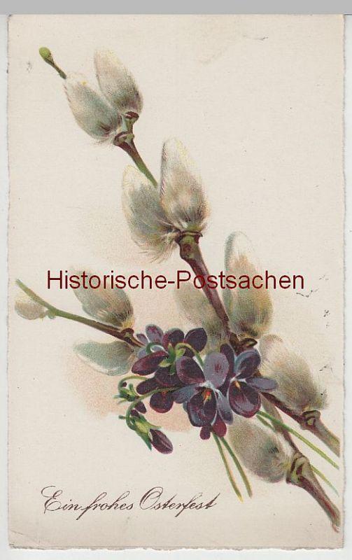 (73128) AK Ein frohes Osterfest, Weidenkätzchen, vor 1945