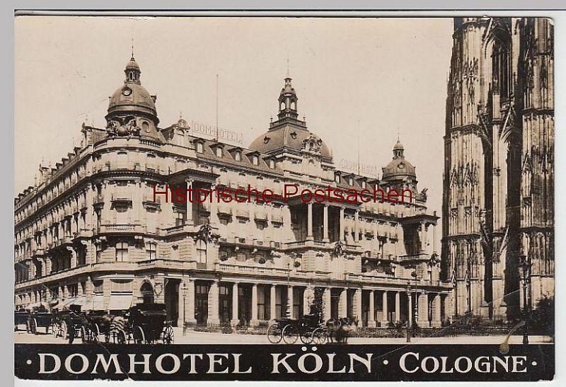 (39183) Foto AK Köln, Domhotel, vor 1945