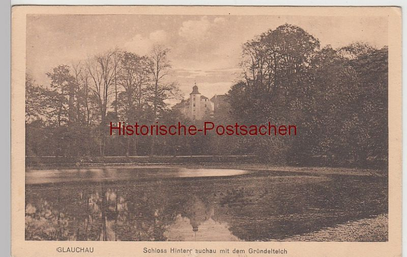 (101196) AK Glauchau, Sachsen, Schloss Hinterglauchau, Gründelteich 1913