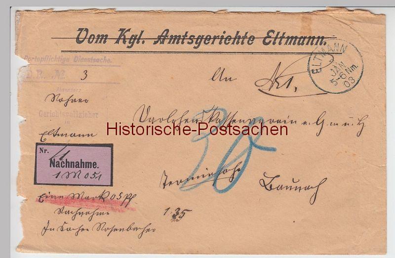 (B2444+) Bedarfsbrief Dienstsache, Kgl. Amtsgericht Eltmann, Nachnahme 1903