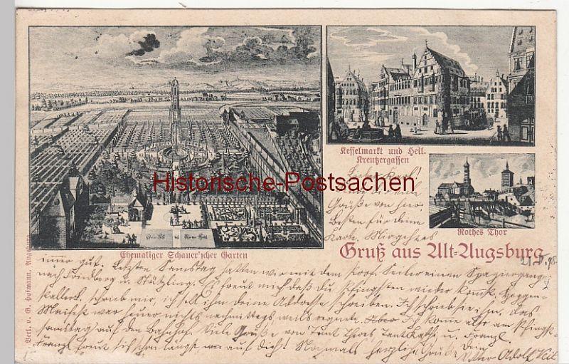 (110485) AK Gruss aus Alt Augsburg, ehem. Schauer'scher Garten, Kesselmarkt 1898