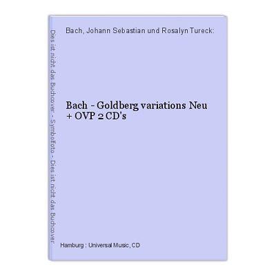 Bach - Goldberg variations Neu + OVP 2 CD's Bach, Johann Sebastian und Rosalyn T
