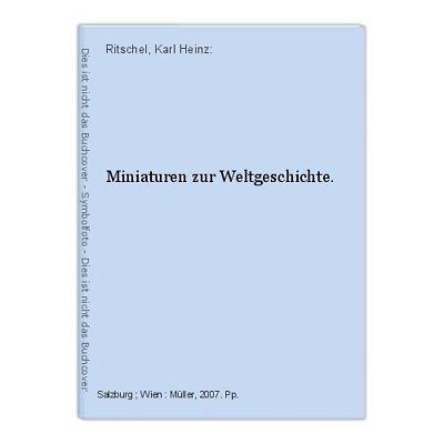 Miniaturen zur Weltgeschichte. Ritschel, Karl Heinz: